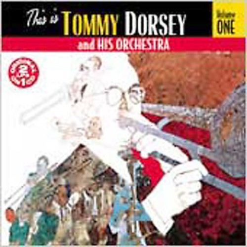 This Is Tommy Dorsey & His Orchestra 1