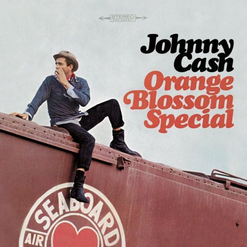 Cash, Johnny : Orange Blossom Special