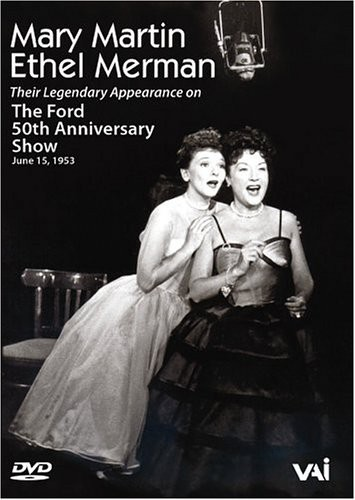 Mary Martin & Ethel Merman: The Ford 50th Anniversary Show