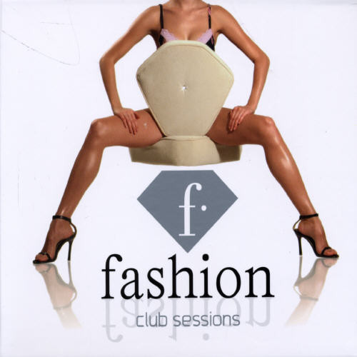 Fashion: Club Sessions