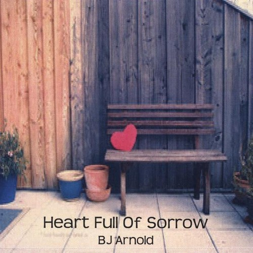 Heart Full of Sorrow