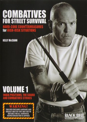 Combatives For Street Survival, Vol. 1: Index Positions, The Guard AndCombative Strikes