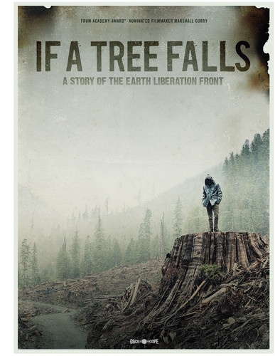 If A Tree Falls: A Story Of The Earth Liberation Front [Subtitled]