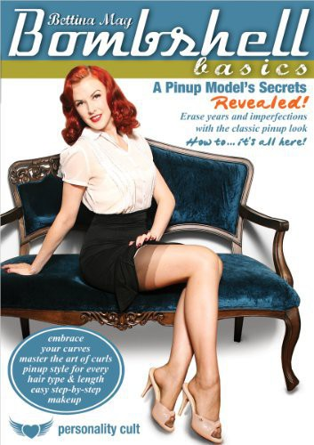 Bettina May: Bombshell Basics - A Pinup Model's Secrets Revealed