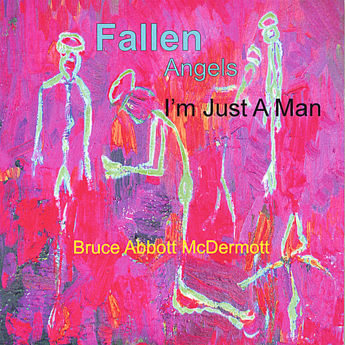 Fallen Angels-I'm Just a Man