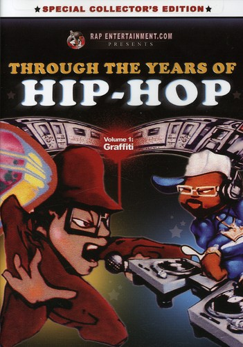 Through the Years of Hip Hop: Volume 1: Graffiti