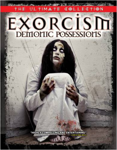 Exorcism: Demonic Possessions