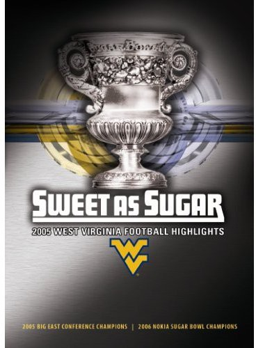2005 West Virginia University Football Highlights: Sweet As Sugar [Sports]
