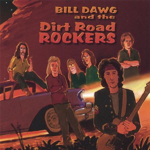 Bill Dawg & the Dirt Road Rockers