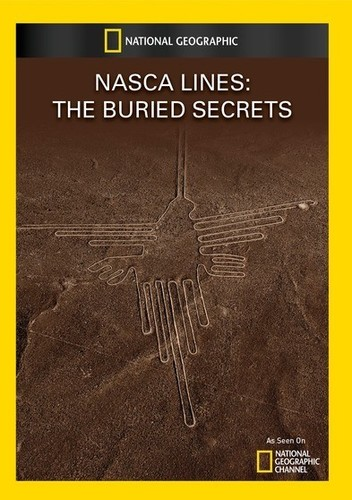 Nasca Lines: The Buried Secrets