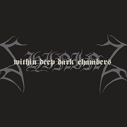 I - Within Deep Dark Chambers