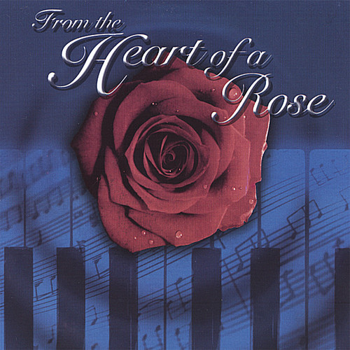 From the Heart of a Rose