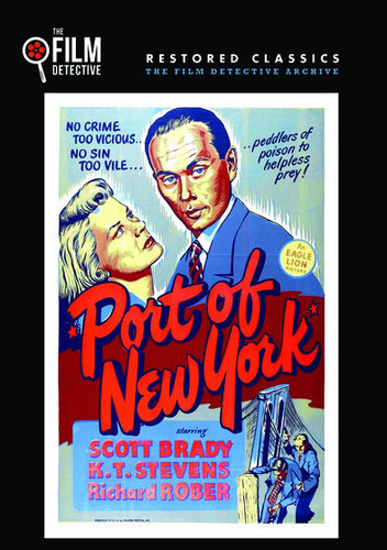 Port Of New York (The Film Detective Restored Version)