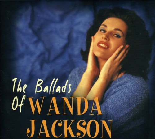 The Ballads Of Wanda Jackson