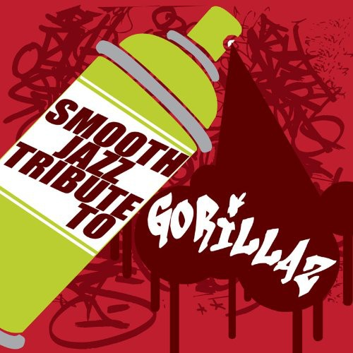 Smooth Jazz Tribute to Gorillaz /  Various