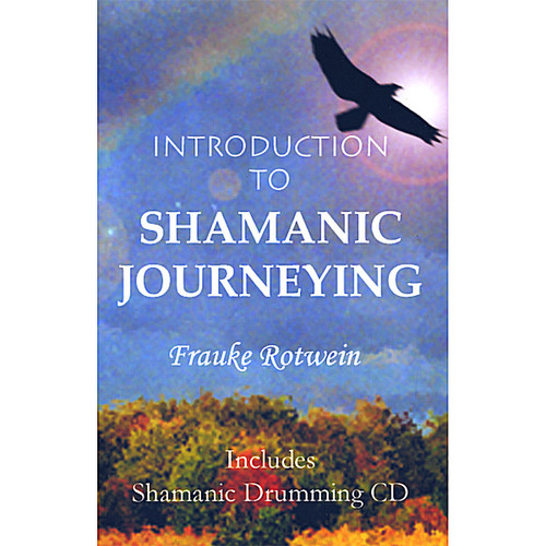 Introduction to Shamanic Journeying