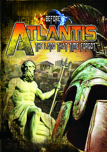 Before Atlantis: The Land Thattime Forgot