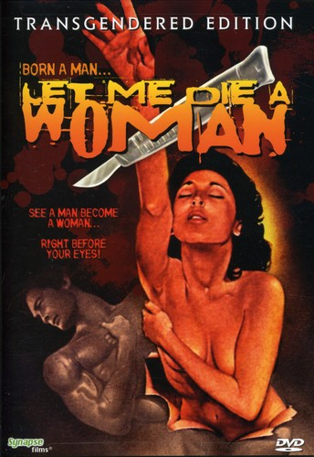 Let Me Die A Woman [WS]