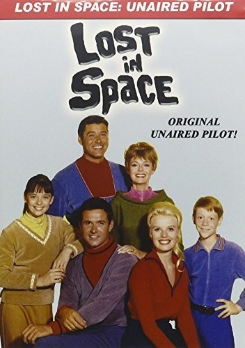 Lost in Space: The Original Unaired Pilot