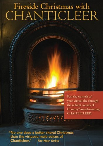 Fireside Christmas with Chanticleer