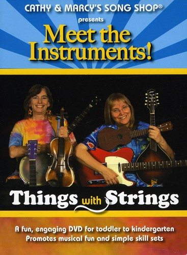 Meet The Instruments! Things With Strings