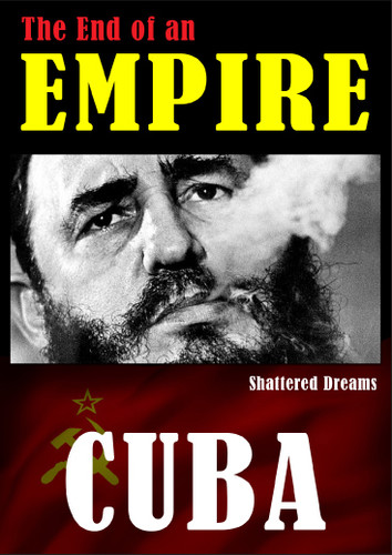 Cuba the Shattered Dream