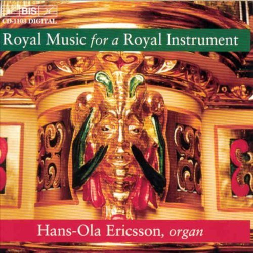 Royal Music for a Royal Instrument
