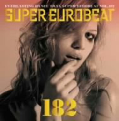 Super Eurobeat - Vol 182 /  Various [Import]