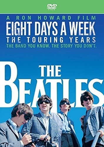 The Beatles: Eight Days A Week - The Touring Years