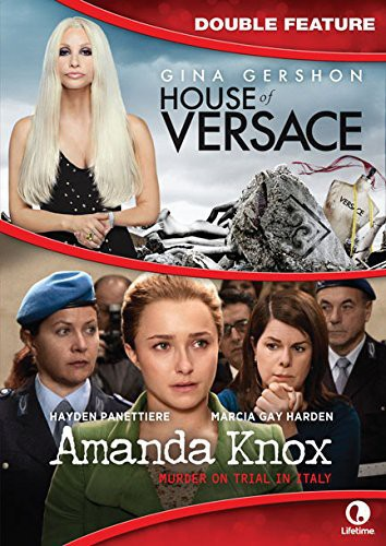 House of Versace /  Amanda Knox Story