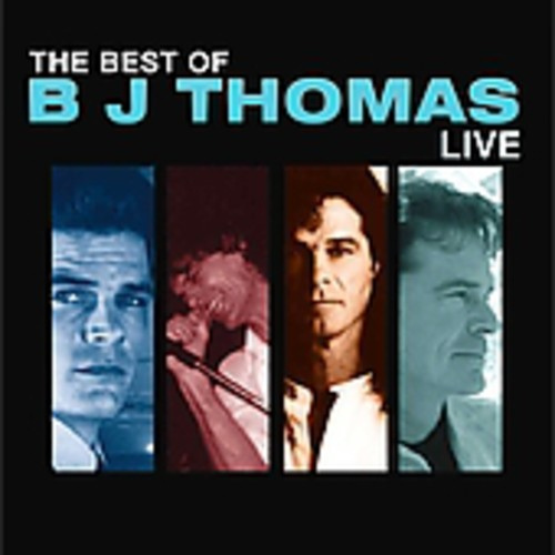 Best of BJ Thomas Live