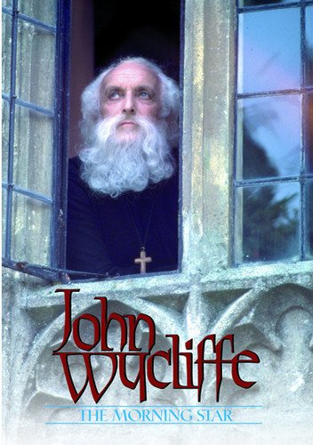 John Wycliffe-The Morningstar
