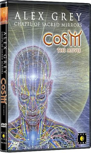 Alex Grey: Chapel of Sacred Mirrors: CoSM: The Movie