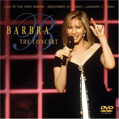Barbra: The Concert Live at the MGM Grand