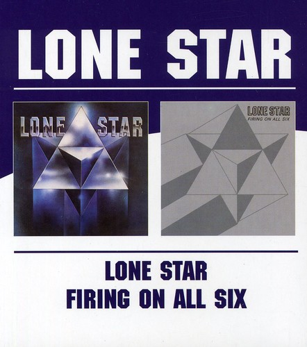 Lone Star /  Firing on All Six [Import]