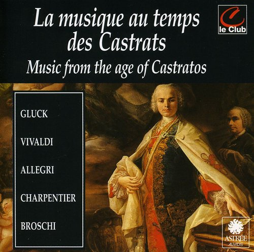 Music from the Age of Castrato /  Various