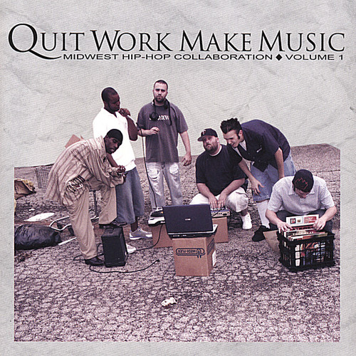 Quit Work Make Music 1