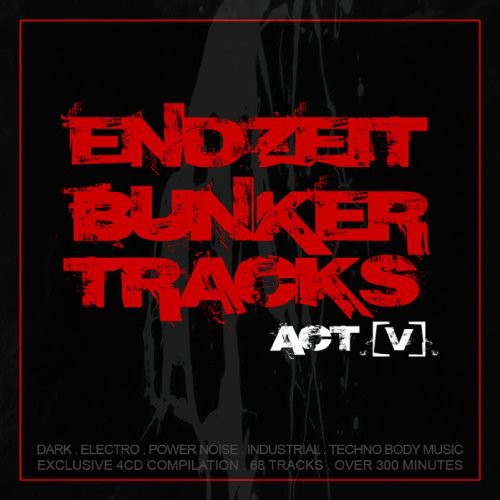 Endzeit Bunkertracks (Act V) /  Various