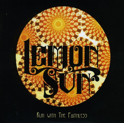Lemon Sun : Run with the Faithless