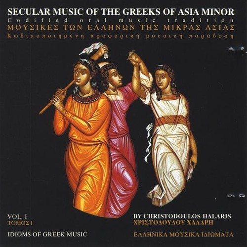 Secular Music of the Greeks of Asia Minor