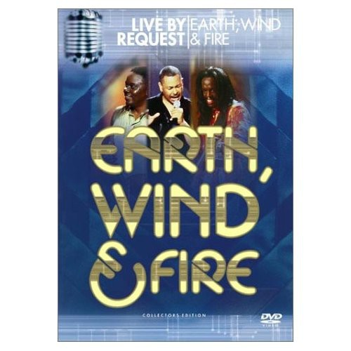 Earth, Wind & Fire: Live by Request