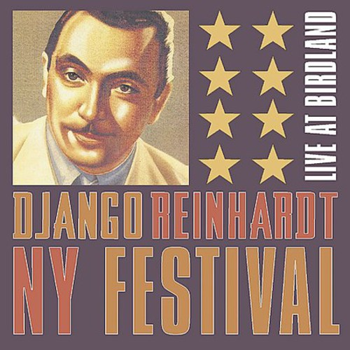 The Django Reinhardt New York Festival Live At Birdland