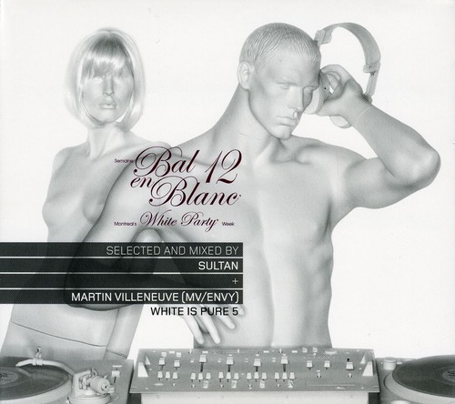 Bal en Blanc 12: White Is Pure 5 White Party Week [Import]