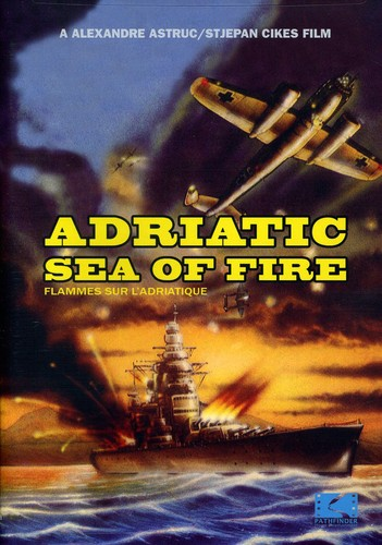 Adriatic Sea Of Fire [Dubbed] [Subtitled]