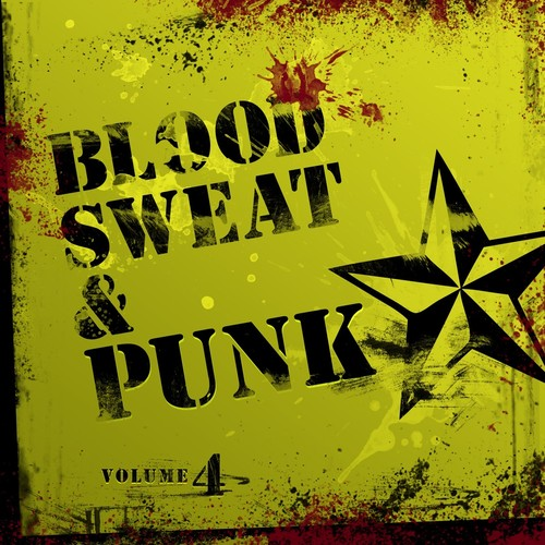 Blood Sweat & Punk Iv