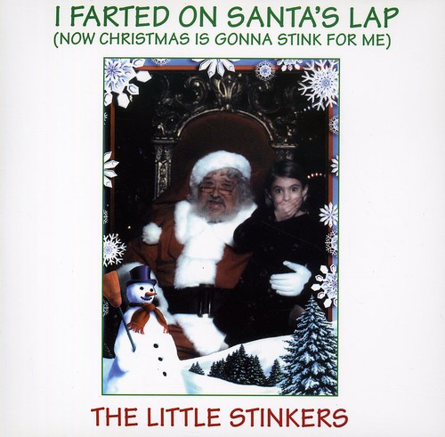 Farted on Santa's Lap (Now Christmas Gonna Stink)