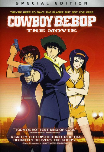 Cowboy Bebop: The Movie [Widescreen] [Special Edition]