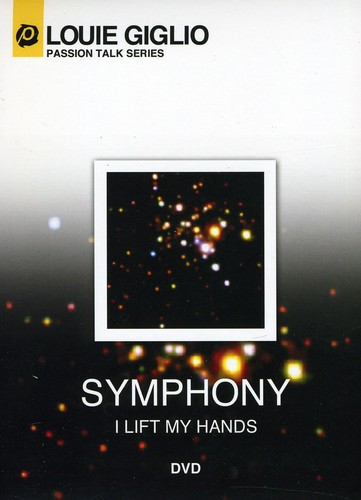 Symphony: I Lift My Hands