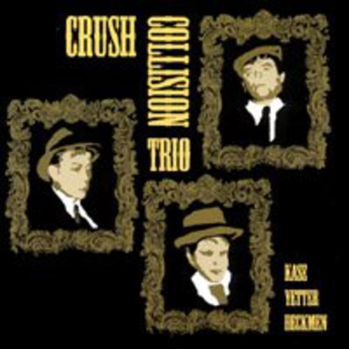 Crush Collision Trio