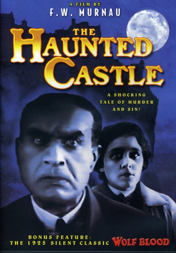 Haunted Castle [1921]/ Wolf Blood [1925][Slient Films][B&W]